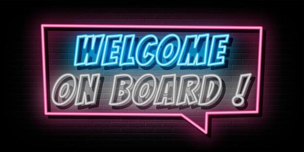 Bienvenue à bord du symbole néon texte néon
