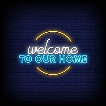 Bienvenue chez nous, enseigne au néon