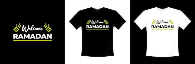 Bienvenue conception de t-shirt typographie ramadan