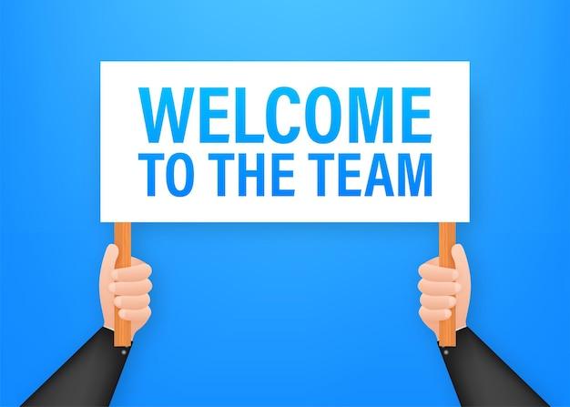 Bienvenue dans l'équipe. affiche de dessin animé avec une main tenant une pancarte pour la conception de bannières. bannière, conception de panneau d'affichage. illustration vectorielle de stock.