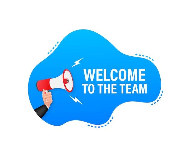 Bienvenue dans l'équipe écrite sur bulle de dialogue. enseigne publicitaire.