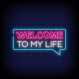 Bienvenue dans ma vie neon signs style text