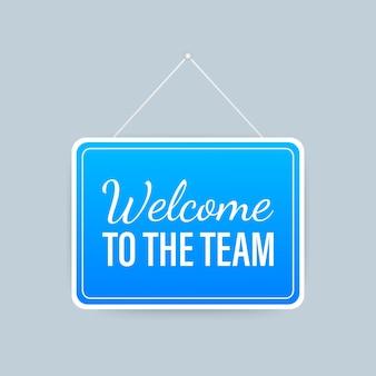 Bienvenue à l'équipe suspendue signe sur fond blanc. inscrivez-vous pour la porte. illustration de stock.
