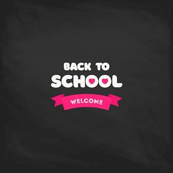 Bienvenue à l'étiquette de l'école sur un tableau noir