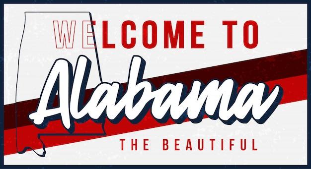 Bienvenue sur l'illustration de signe de métal rouillé vintage de l'alabama. carte d'état dans le style grunge avec lettrage dessiné à la main de typographie.