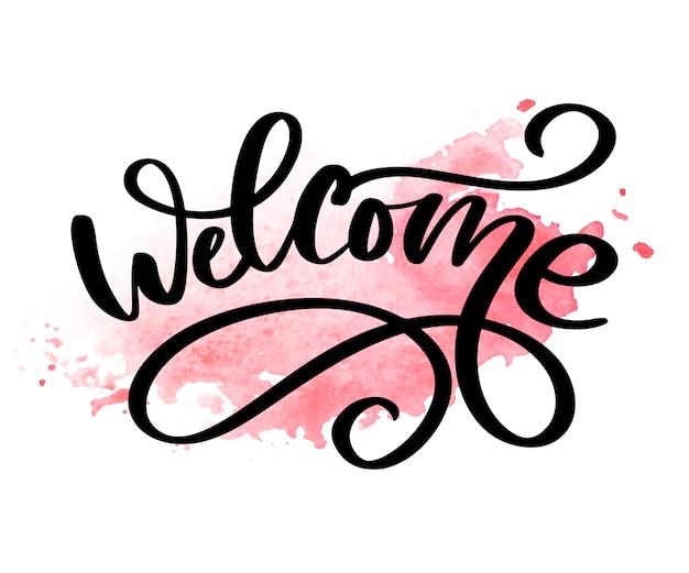 Bienvenue lettrage au pinceau. illustration pour la décoration ou la bannière slogan