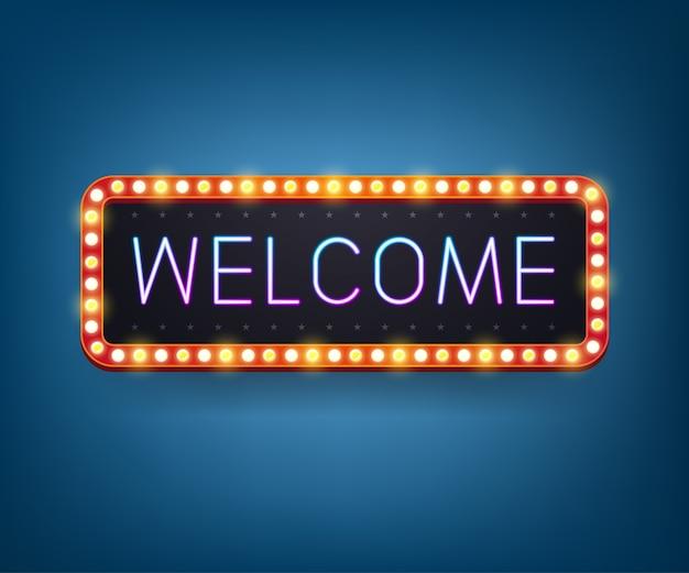 Bienvenue, panneau d'affichage d'ampoule au néon. cadre léger rétro.