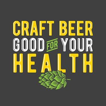 Bière artisanale bonne pour votre santé