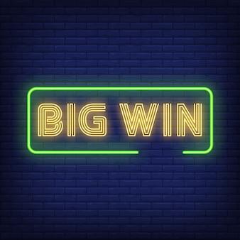 Big win texte néon dans le cadre