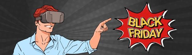 Black friday bannière avec homme portant des lunettes de réalité virtuelle 3d pointant le doigt sur le message de vente