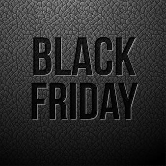Black friday écrit sur un fond de cuir noir. modèle pour la vente et la remise de publicité, échantillon pour votre bannière ou affiche.