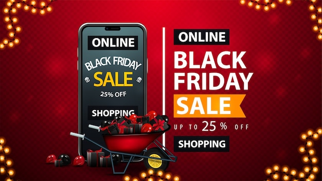 Black friday sale, achats en ligne, jusqu'à 25% de réduction, bannière de réduction rouge avec brouette pleine de cadeaux, smartphone avec offre à l'écran et typographie élégante