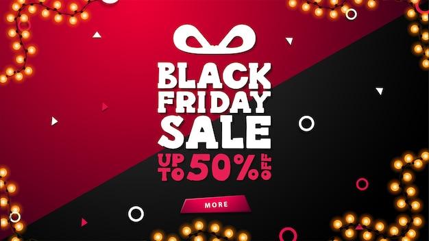 Black friday sale, jusqu'à 50% de réduction, bannière de réduction noire et rose avec offre sous forme de boîte cadeau, cadre de guirlande et bouton