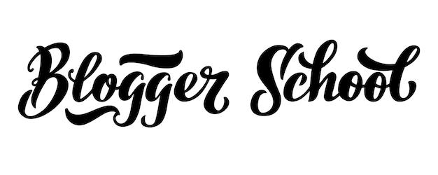 Blogger school vector hand draw lettrage logo pour votre école de club ou vos cours de formation