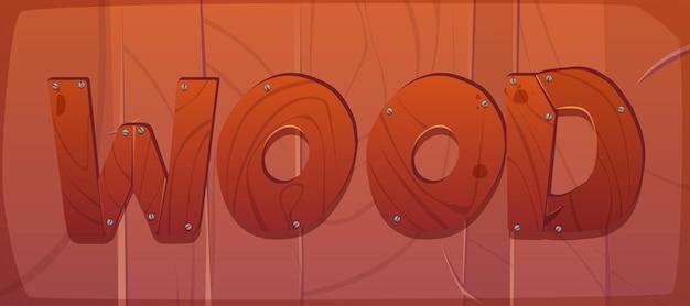 Bois de mot de dessin animé fait de planches clouées sur un mur en bois avec une texture naturelle