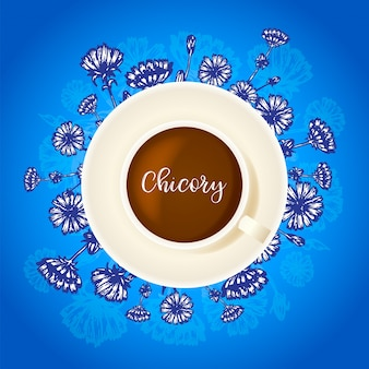 Boisson de chicorée tasse de café avec chicorée fleur dessinée à la main autour
