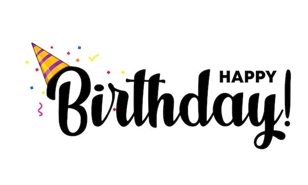 Bon anniversaire. affiche de lettrage avec texte joyeux anniversaire. belle carte de voeux texte noir de calligraphie rayé avec chapeau de fête. illustration. vecteur eps 10