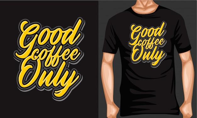 Bon café seulement lettrage typographie