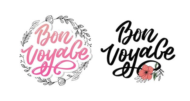Bon voyage main lettrage