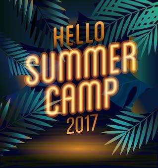 Bonjour affiche de vacances d'été et de camp d'été avec texte de lampe au néon sur les feuilles de palmier voyageant