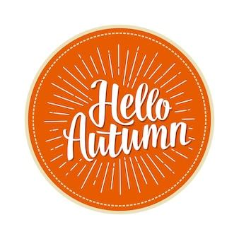 Bonjour automne lettrage dessiné à la main avec des rayons illustration de couleur vectorielle isolée sur orange