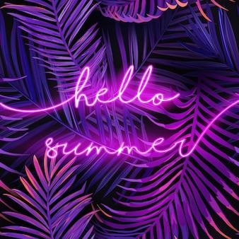 Bonjour bannière de typographie d'été avec des feuilles de palmier. fond d'enseigne au néon d'été. affiche lumineuse tropicale avec des plantes exotiques pour la publicité. illustration vectorielle