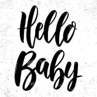 Bonjour bébé. phrase de lettrage pour affiche, carte, bannière, signe. illustration vectorielle