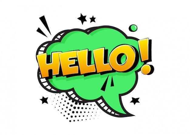 Bonjour. bulle de dialogue bande dessinée verte isolée. effet sonore comique, étoiles et points de demi-teintes dans un style pop art. vecteur