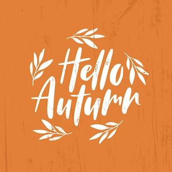 Bonjour citation de lettrage d'automne avec des feuilles de septembre.