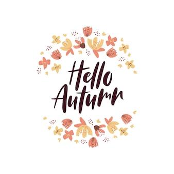 Bonjour citation de lettrage de vecteur d'automne avec des feuilles d'automne de fleurs décoration de saison d'automne