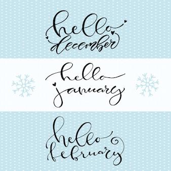 Bonjour décembre janvier février. icône de l'hiver manuscrite. illustration vectorielle calligraphique.