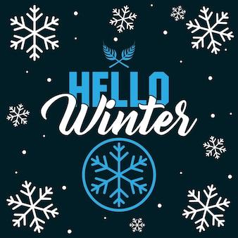 Bonjour l'hiver avec flocon de neige