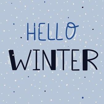 Bonjour l'hiver. illustration avec lettrage. illustration vectorielle à main levée