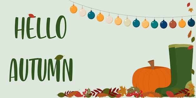 Bonjour illustration d'automne. le dépliant présente du feuillage, de la citrouille, des bottes en caoutchouc et une guirlande.