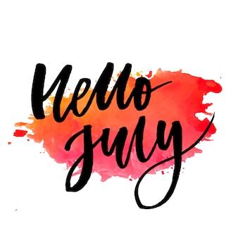 Bonjour juillet phrase lettrage calligraphie vecteur couleur aquarelle