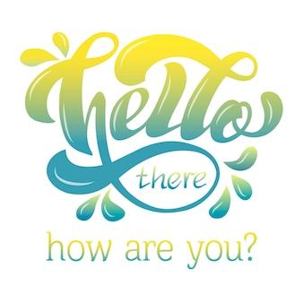 Bonjour là lettrage affiche de typographie citation de célébration pour le logo d'icône d'événement de carte postale