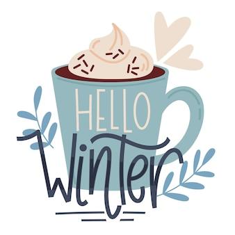 Bonjour lettrage d'hiver sur une tasse de chocolat chaud