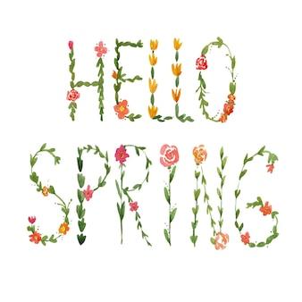 Bonjour lettrage de printemps fait de fleurs aquarelles