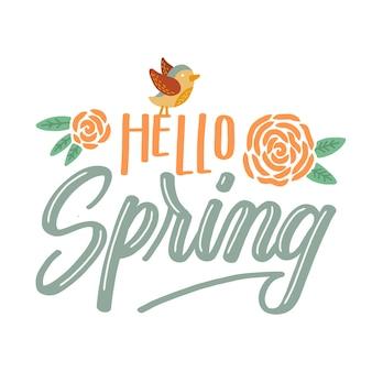Bonjour lettrage de printemps avec des fleurs et des oiseaux colorés