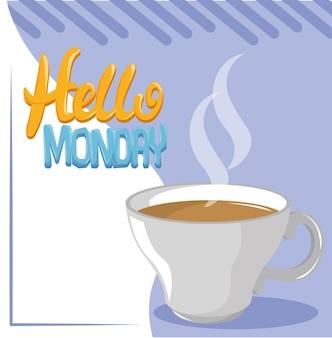Bonjour lundi café chaud