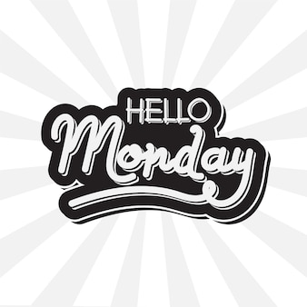 Bonjour lundi - lettrage