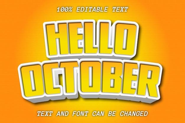 Bonjour octobre style de gaufrage à effet de texte modifiable