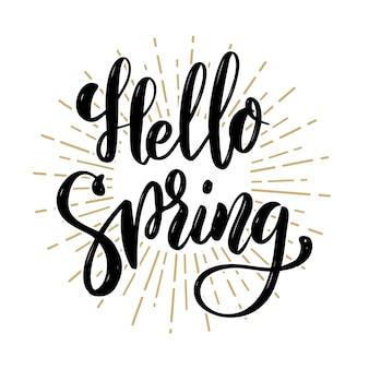 Bonjour printemps. citation de lettrage de motivation dessinés à la main. élément pour affiche, bannière, carte de voeux. illustration