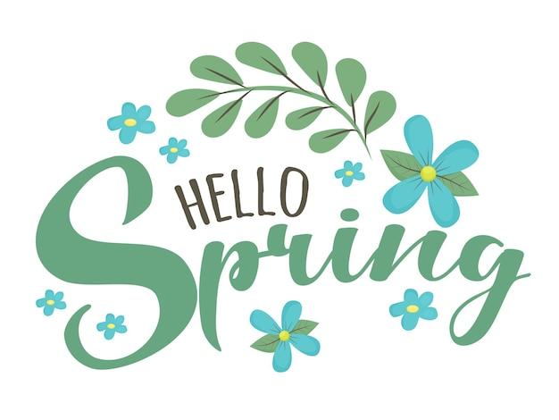 Bonjour printemps texte de lettrage de script mignon salutation pour la saison du printemps mars éléments floraux simples