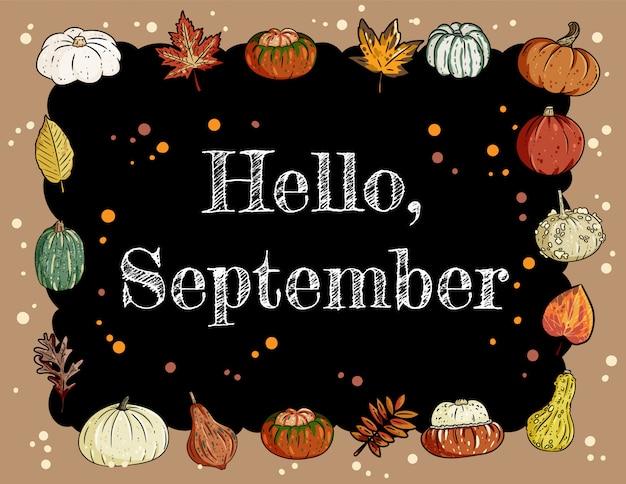 Bonjour septembre inscription au tableau jolie bannière confortable avec citrouilles et feuilles.