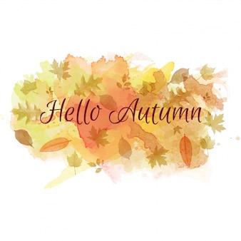 Bonjour slogan d'automne sur fond d'aquarelle avec des feuilles