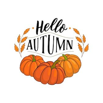Bonjour slogan de typographie d'automne avec citrouille