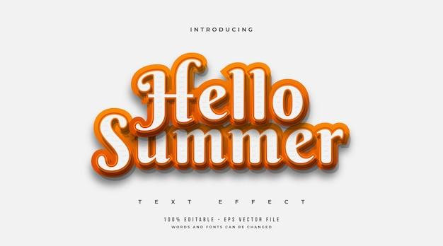 Bonjour summer texte en blanc et orange avec effet en relief isolé sur fond blanc. effet de style de texte modifiable