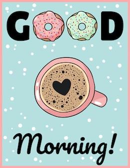 Bonjour tasse de café avec dessin animé mignon de mousse de coeur