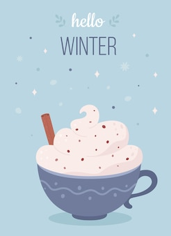 Bonjour tasse de café d'hiver avec la boisson chaude de noël de crème et de cannelle
